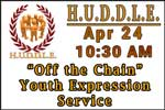 """""""Off The Chain"""" Youth Expression Service 4-24-16"""