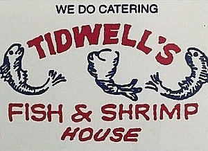 Tidwell's Fish & Shrimp House